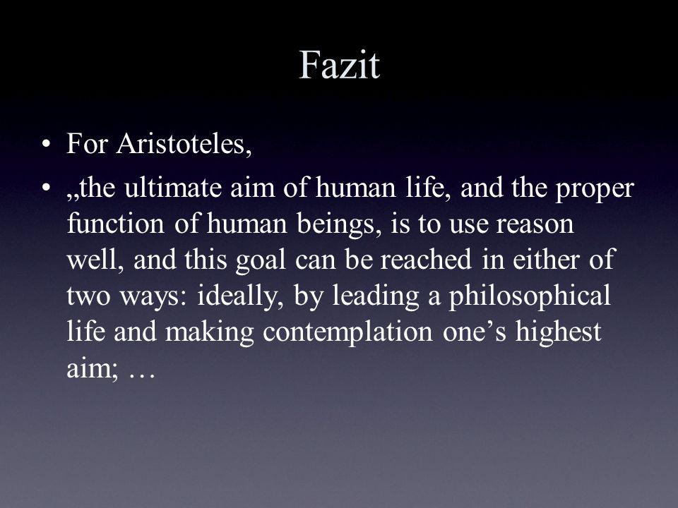 Fazit For Aristoteles,