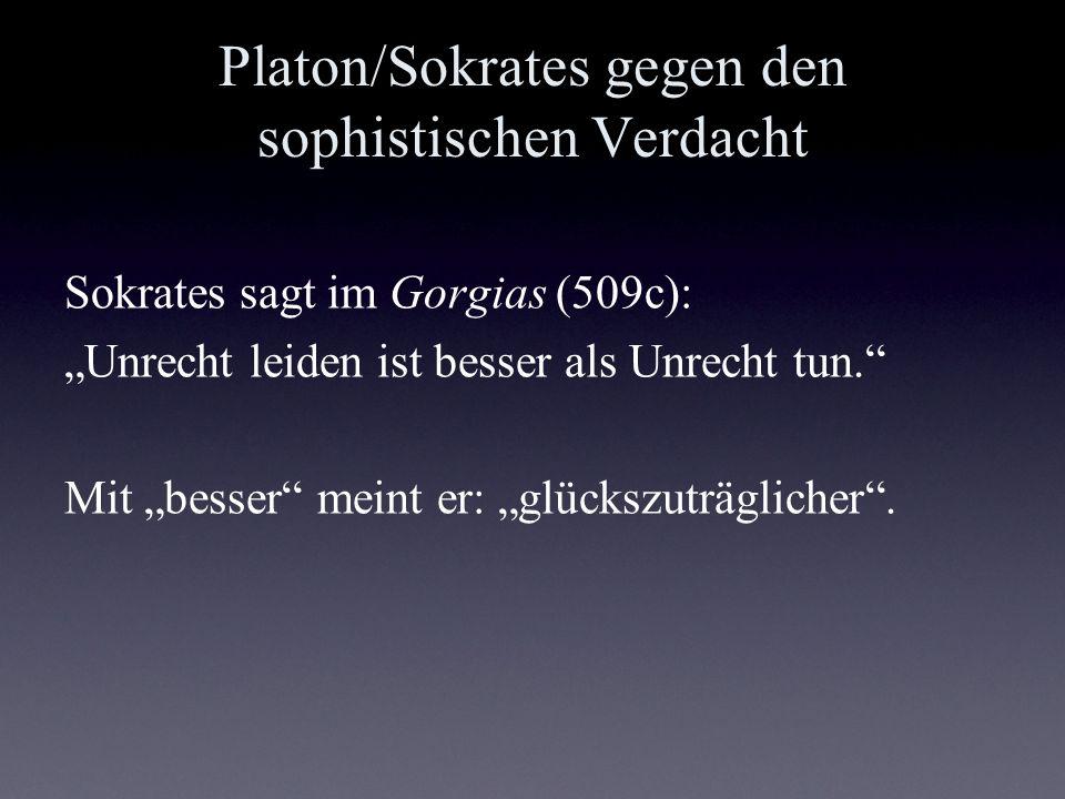 Platon/Sokrates gegen den sophistischen Verdacht