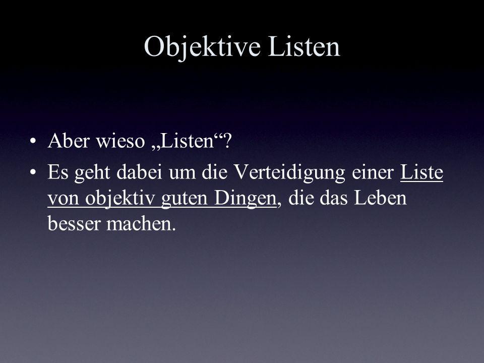 """Objektive Listen Aber wieso """"Listen"""