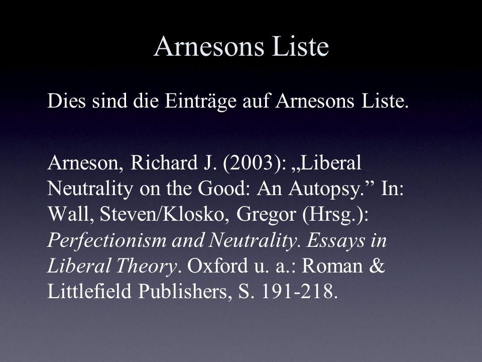 Arnesons Liste Dies sind die Einträge auf Arnesons Liste.