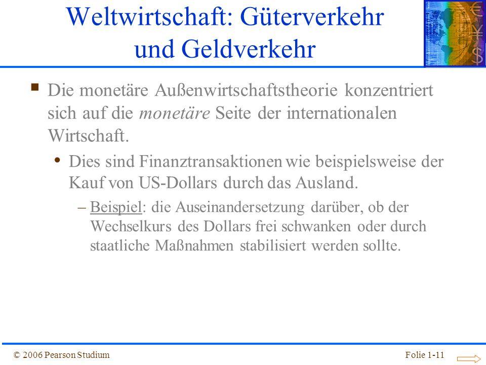 Weltwirtschaft: Güterverkehr und Geldverkehr