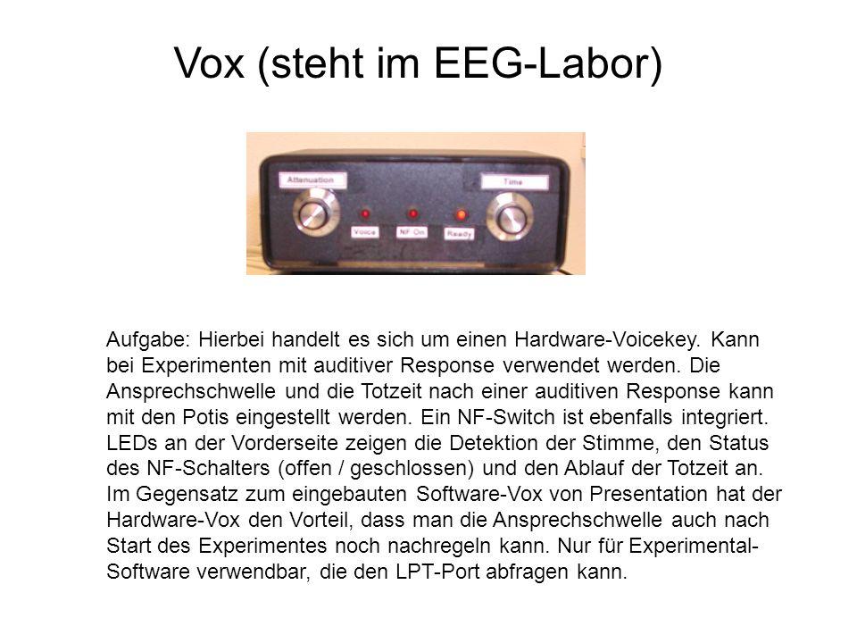 Vox (steht im EEG-Labor)