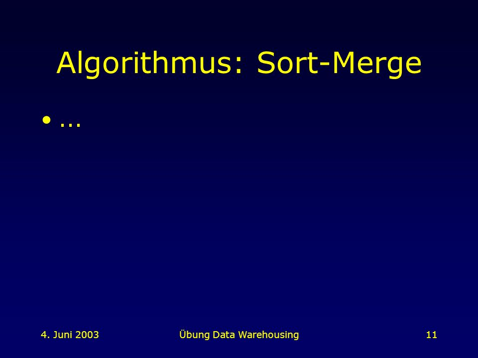 Algorithmus: Sort-Merge