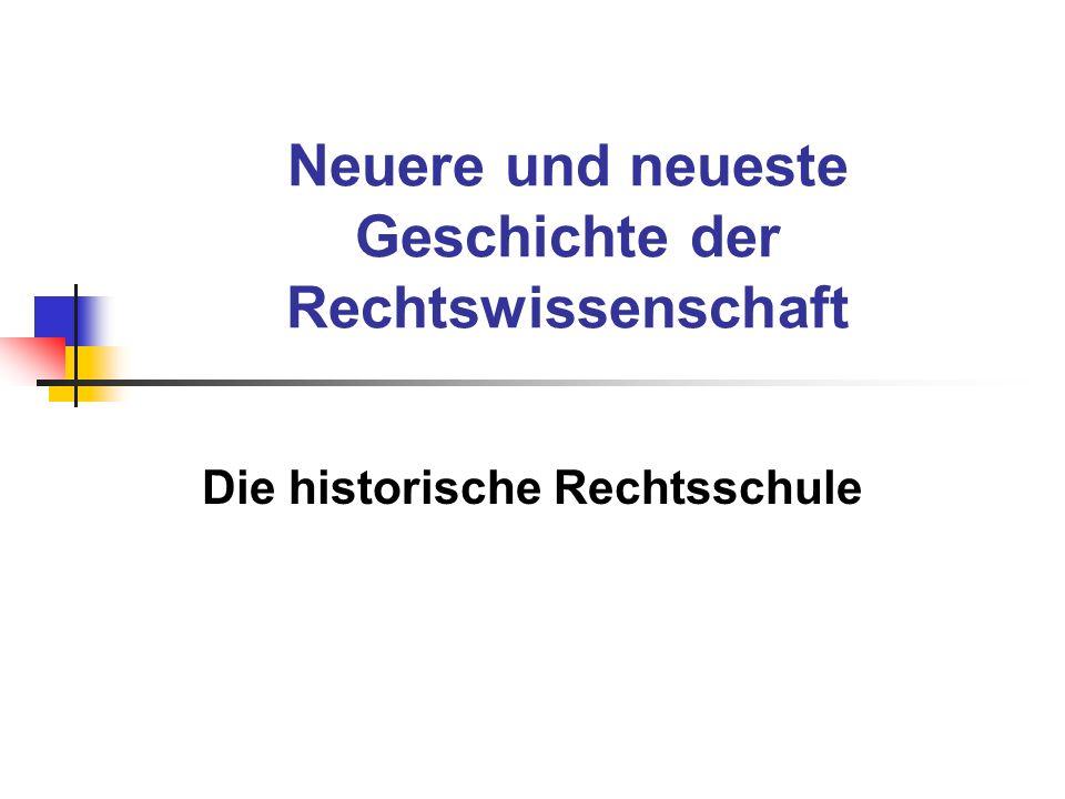 Neuere und neueste Geschichte der Rechtswissenschaft