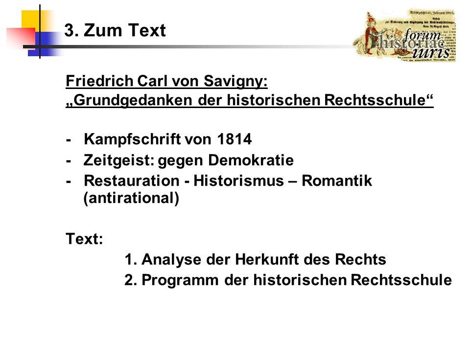 3. Zum Text Friedrich Carl von Savigny: