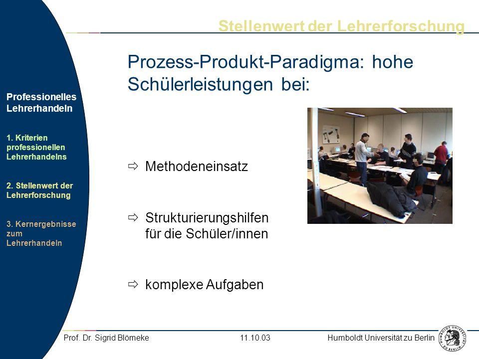 Prozess-Produkt-Paradigma: hohe Schülerleistungen bei: