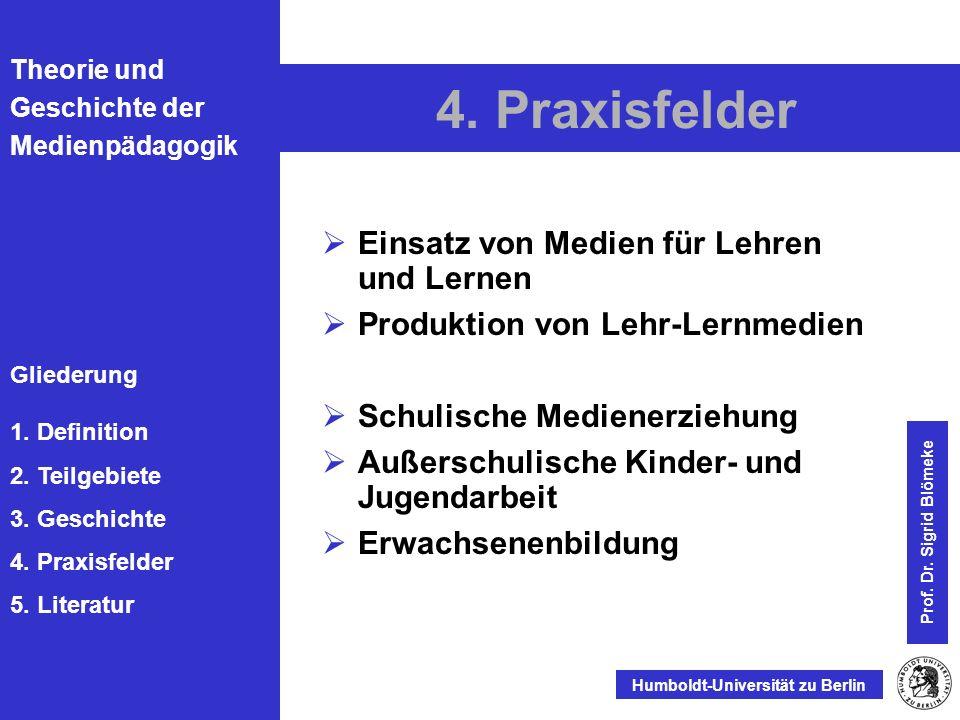 4. Praxisfelder Einsatz von Medien für Lehren und Lernen