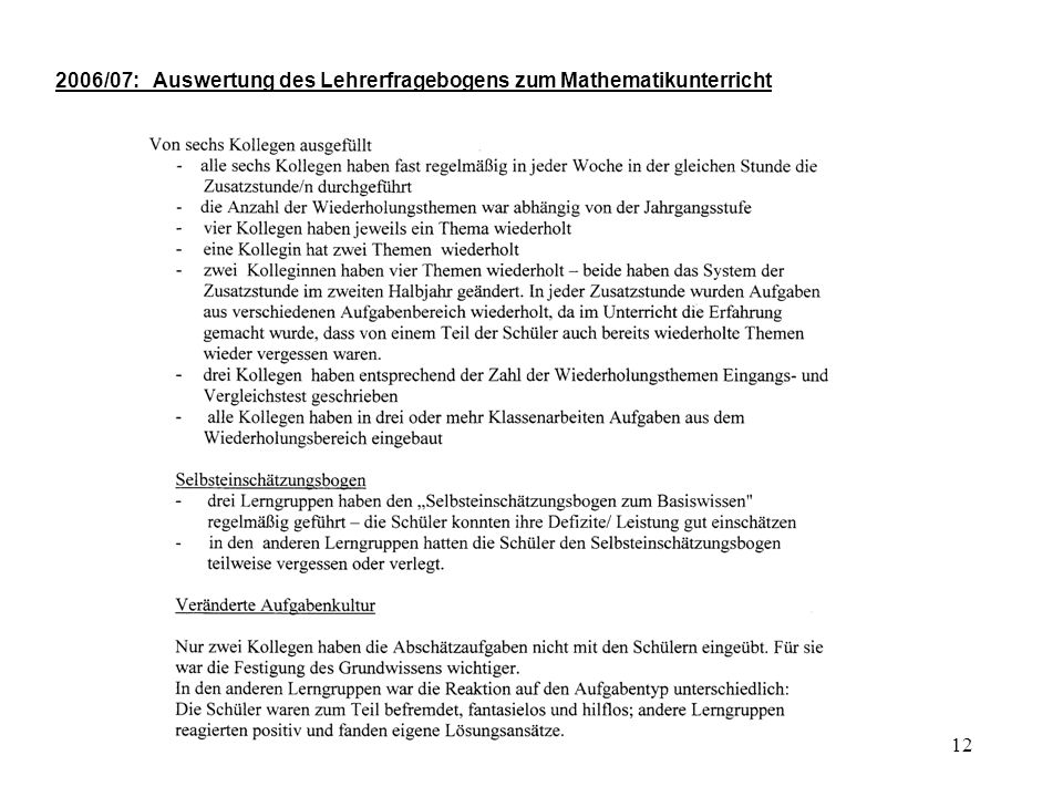 2006/07: Auswertung des Lehrerfragebogens zum Mathematikunterricht