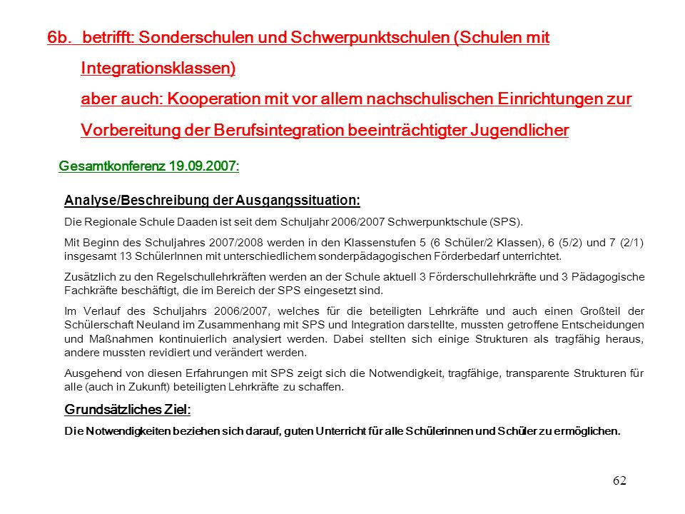 6b. betrifft: Sonderschulen und Schwerpunktschulen (Schulen mit