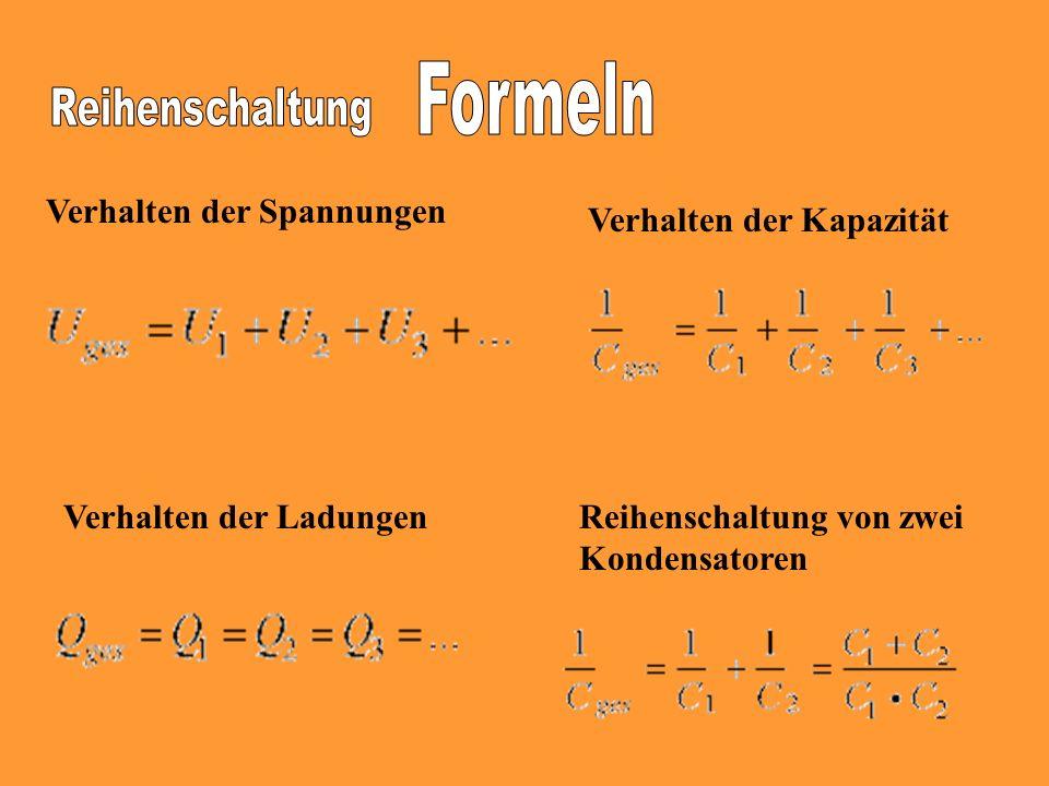 Formeln Reihenschaltung Verhalten der Spannungen