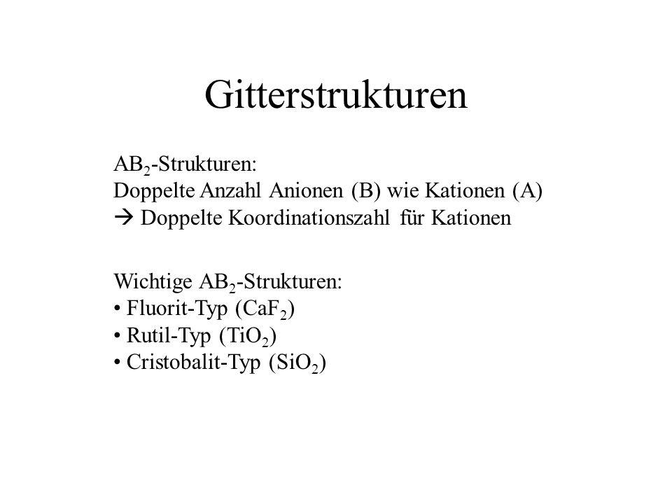 Gitterstrukturen AB2-Strukturen: