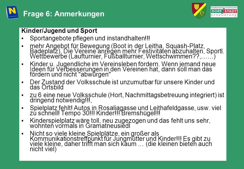 Frage 6: Anmerkungen Kinder/Jugend und Sport