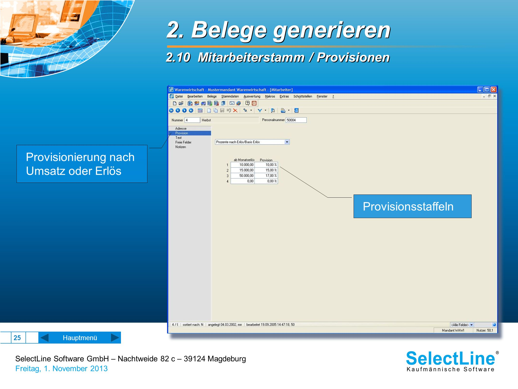 2. Belege generieren 2.10 Mitarbeiterstamm / Provisionen