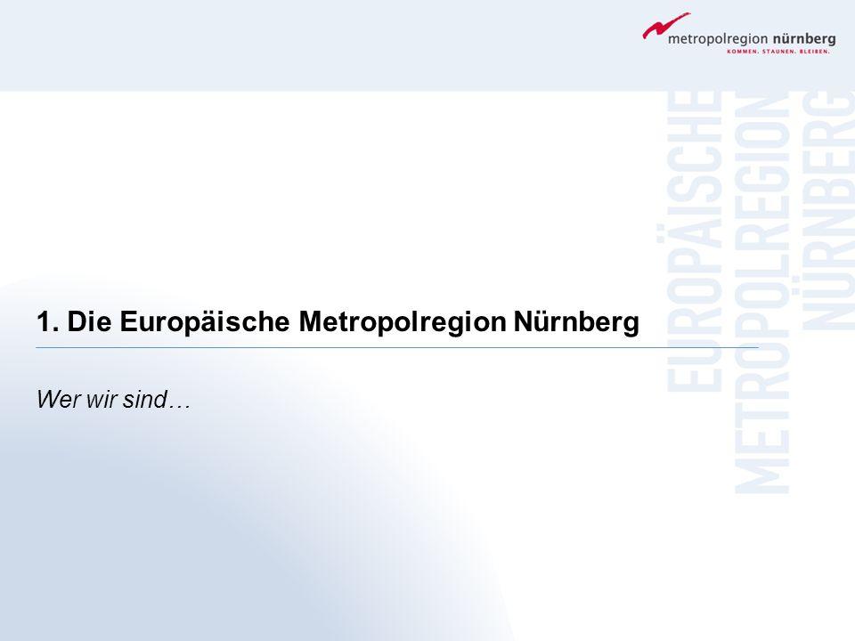 1. Die Europäische Metropolregion Nürnberg