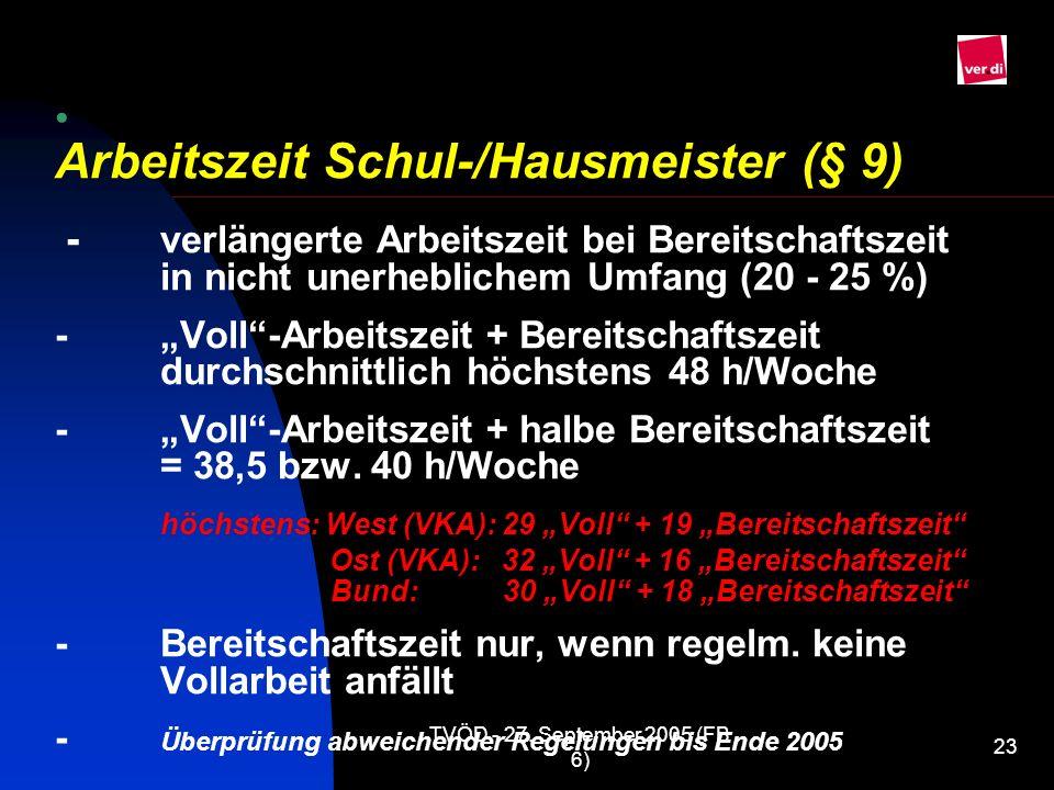 Arbeitszeit Schul-/Hausmeister (§ 9) -