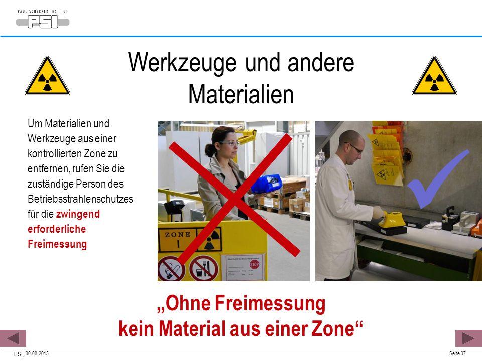 """""""Ohne Freimessung kein Material aus einer Zone"""