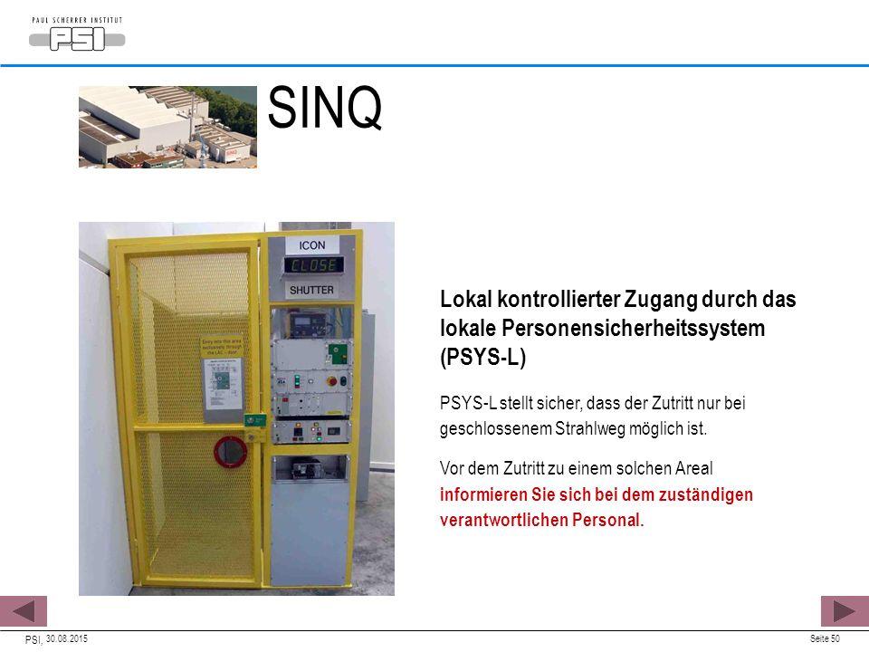 SINQ Lokal kontrollierter Zugang durch das lokale Personensicherheitssystem (PSYS-L)