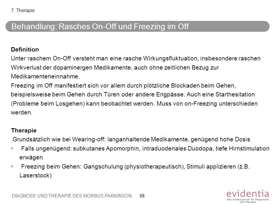 Behandlung: Rasches On-Off und Freezing im Off