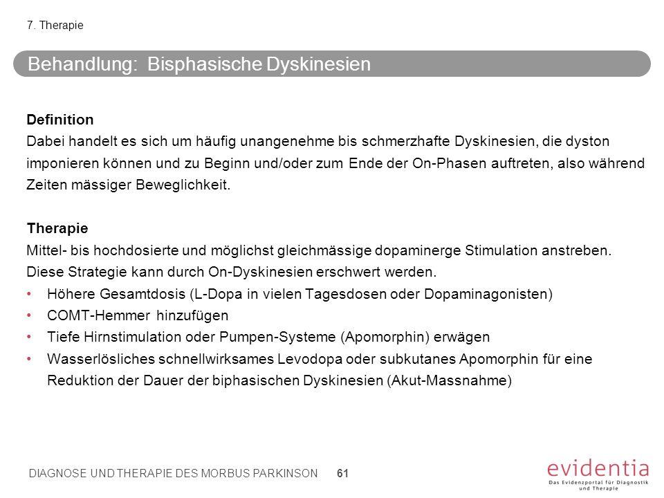 Behandlung: Bisphasische Dyskinesien
