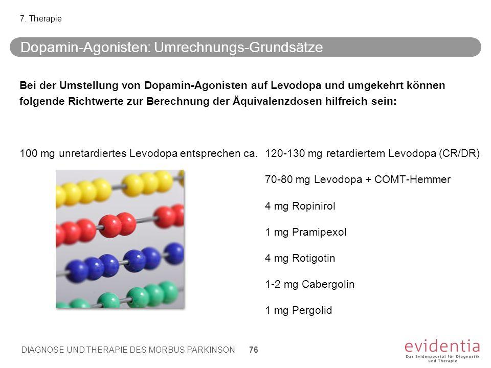 Dopamin-Agonisten: Umrechnungs-Grundsätze