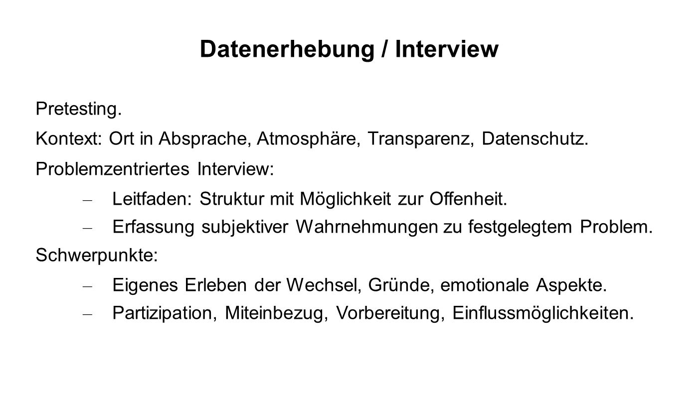 Datenerhebung / Interview