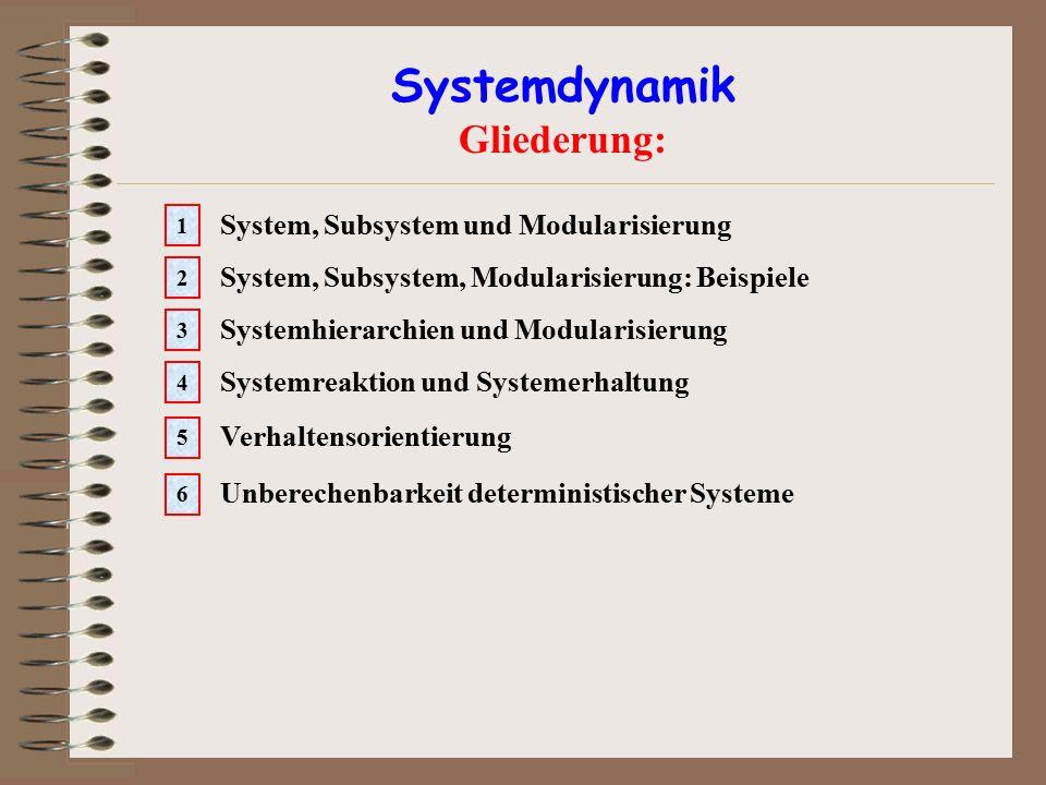 Systemdynamik Gliederung: System, Subsystem und Modularisierung