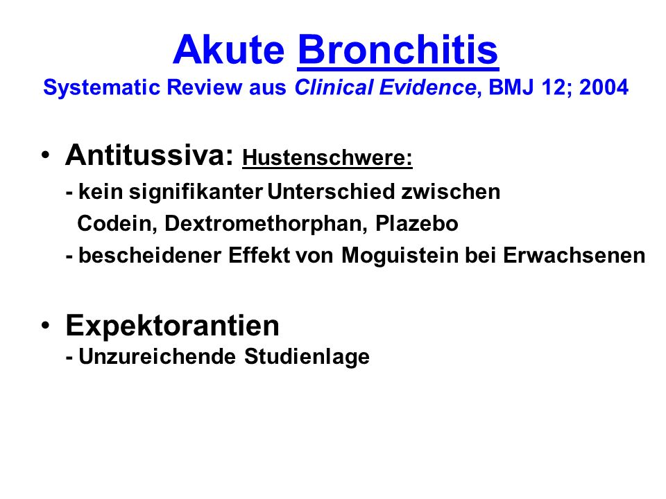 Akute Bronchitis Systematic Review aus Clinical Evidence, BMJ 12; 2004