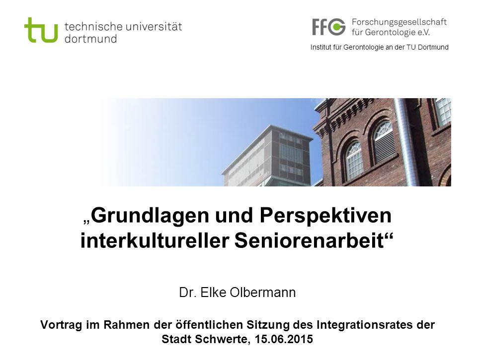 """""""Grundlagen und Perspektiven interkultureller Seniorenarbeit Dr"""