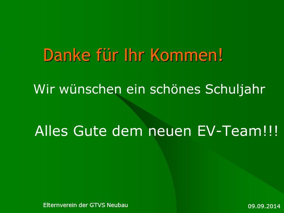 Wir wünschen ein schönes Schuljahr Alles Gute dem neuen EV-Team!!!