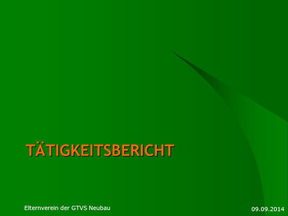 Tätigkeitsbericht Elternverein der GTVS Neubau 09.09.2014