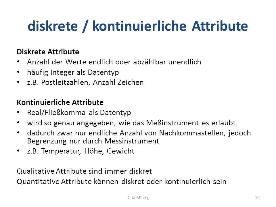 diskrete / kontinuierliche Attribute