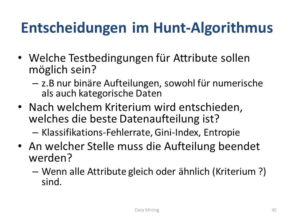 Entscheidungen im Hunt-Algorithmus