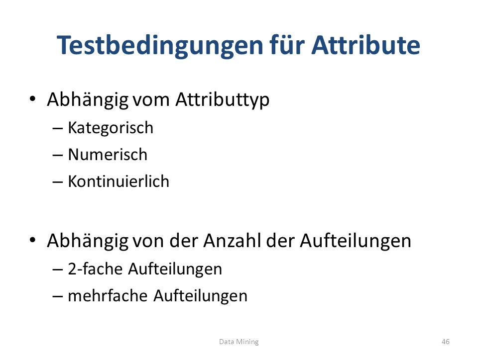 Testbedingungen für Attribute