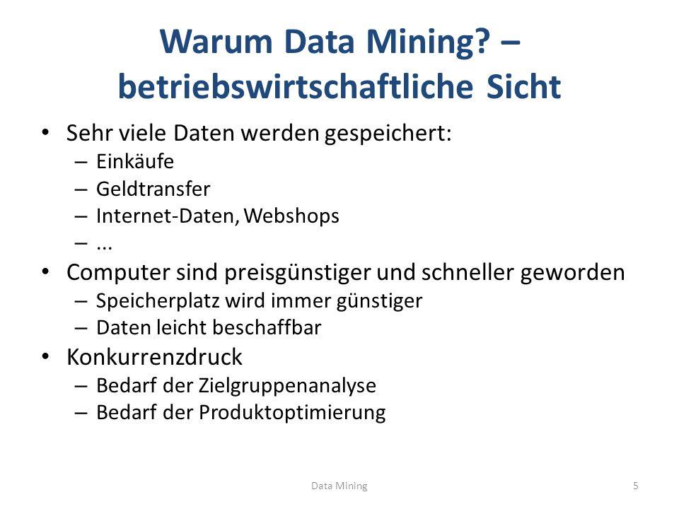 Warum Data Mining – betriebswirtschaftliche Sicht