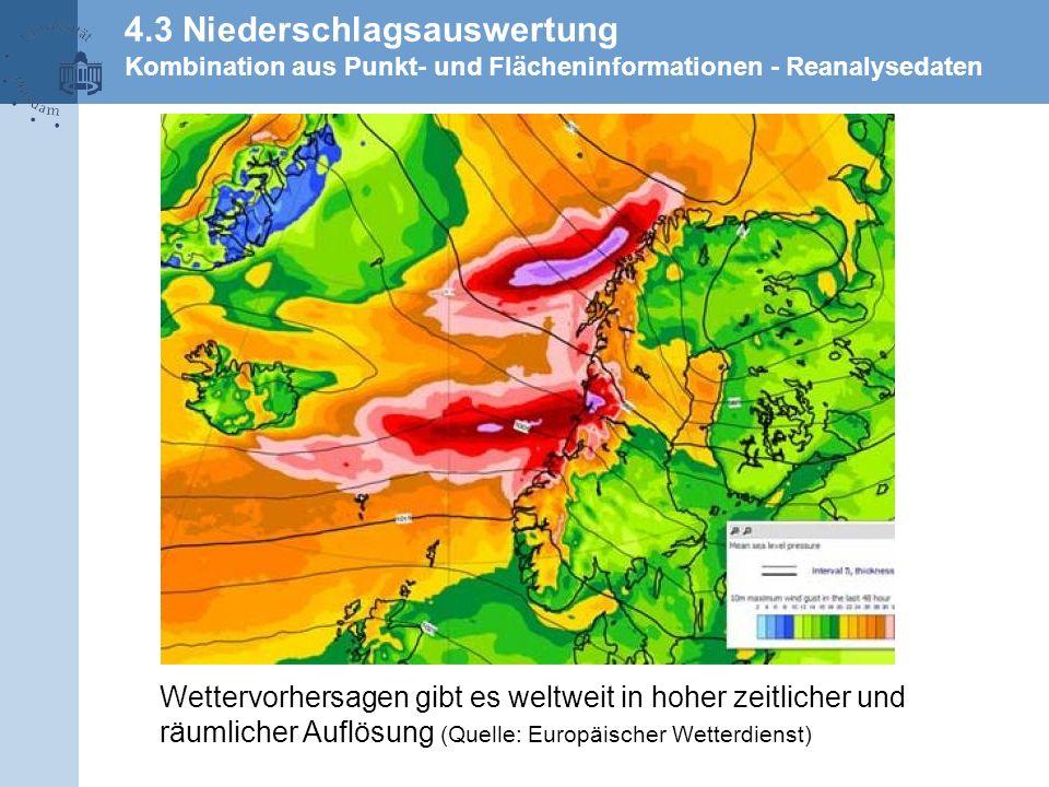 4.3 Niederschlagsauswertung Kombination aus Punkt- und Flächeninformationen - Reanalysedaten
