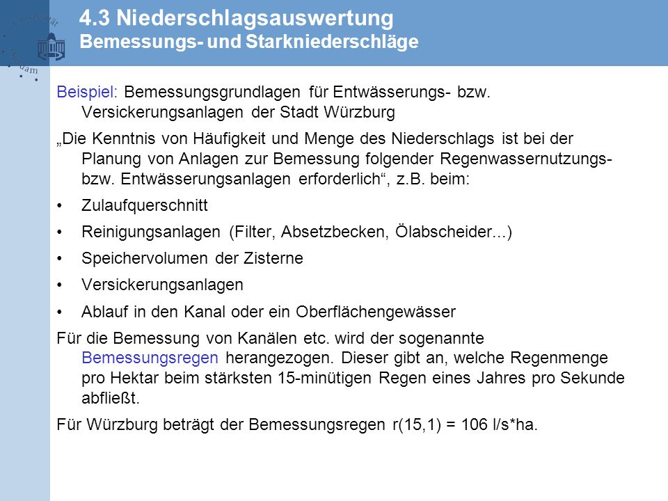 4.3 Niederschlagsauswertung Bemessungs- und Starkniederschläge