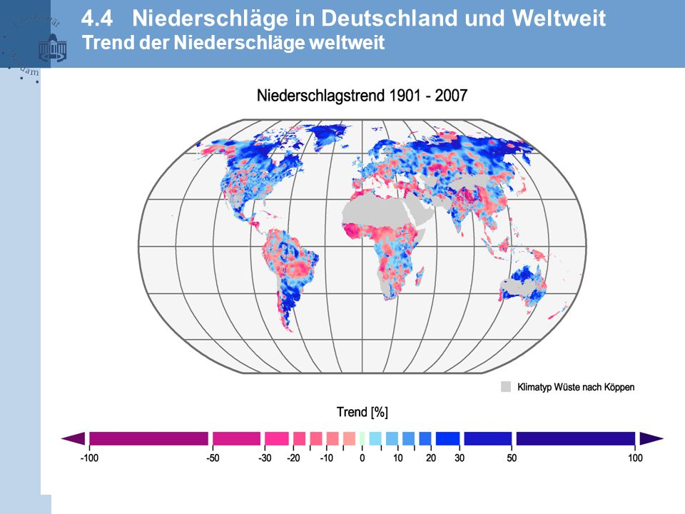 4.4 Niederschläge in Deutschland und Weltweit Trend der Niederschläge weltweit