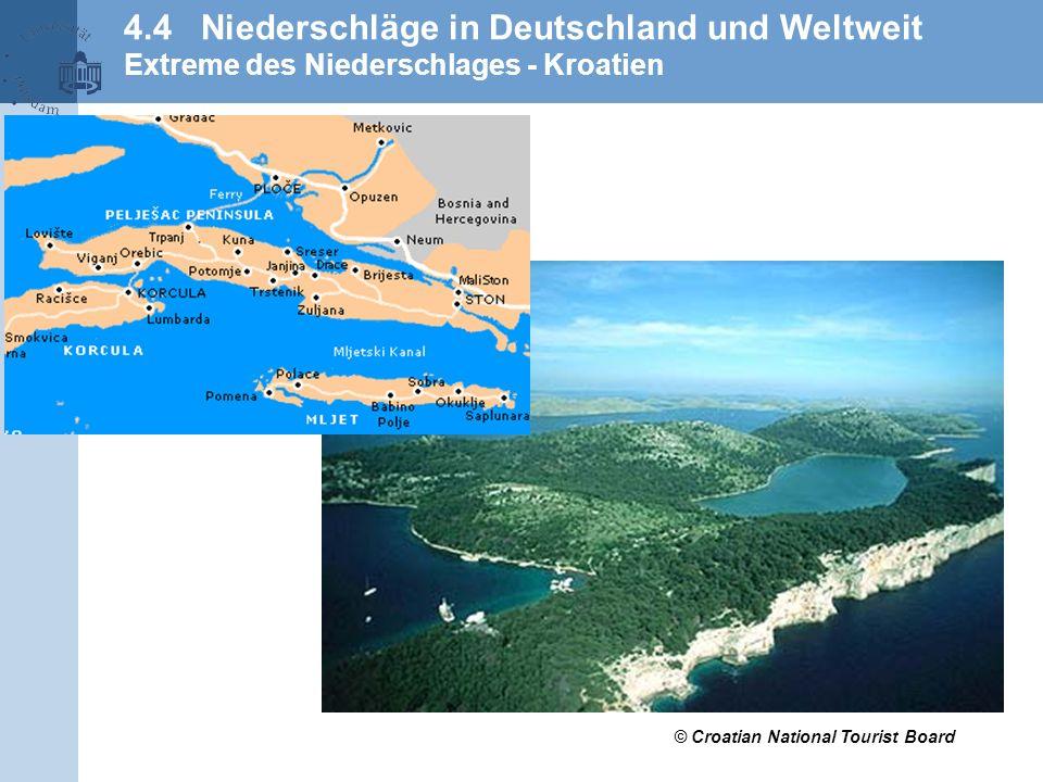 4.4 Niederschläge in Deutschland und Weltweit Extreme des Niederschlages - Kroatien