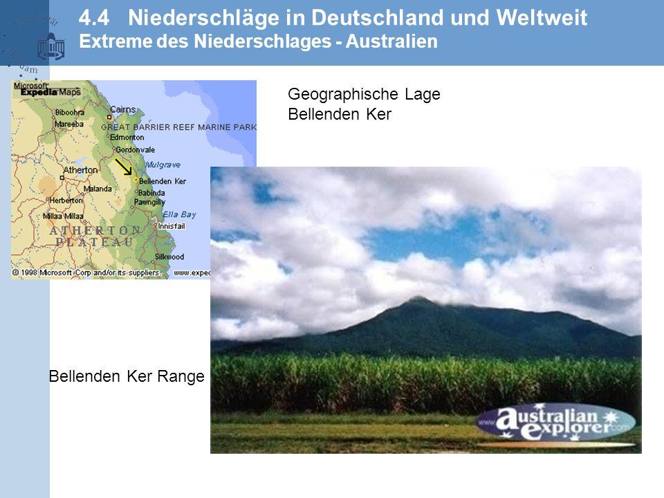 4.4 Niederschläge in Deutschland und Weltweit Extreme des Niederschlages - Australien