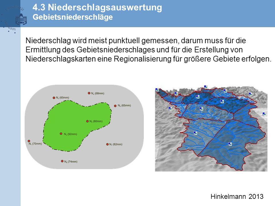 4.3 Niederschlagsauswertung Gebietsniederschläge
