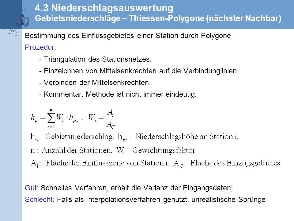 4.3 Niederschlagsauswertung Gebietsniederschläge – Thiessen-Polygone (nächster Nachbar)