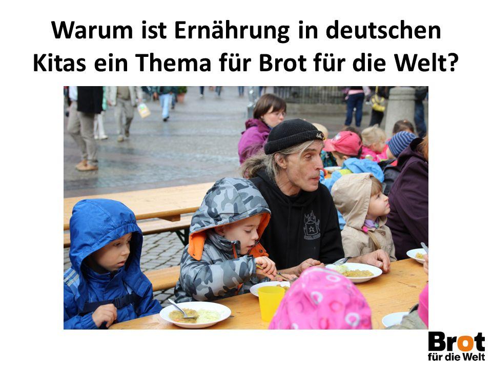 Warum ist Ernährung in deutschen Kitas ein Thema für Brot für die Welt