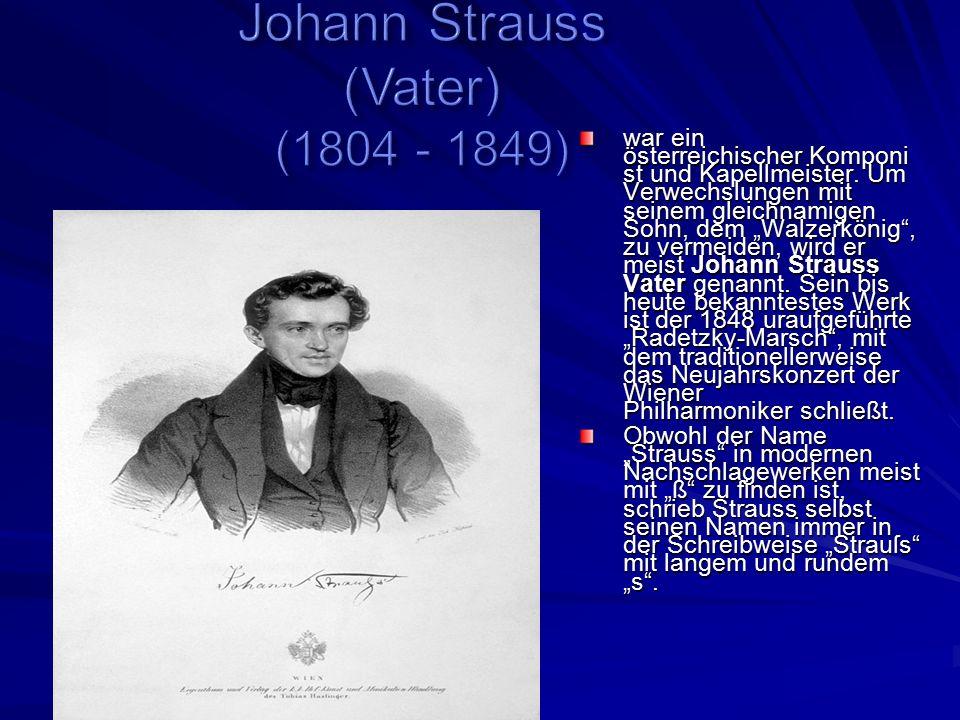 Johann Strauss (Vater) (1804 - 1849)