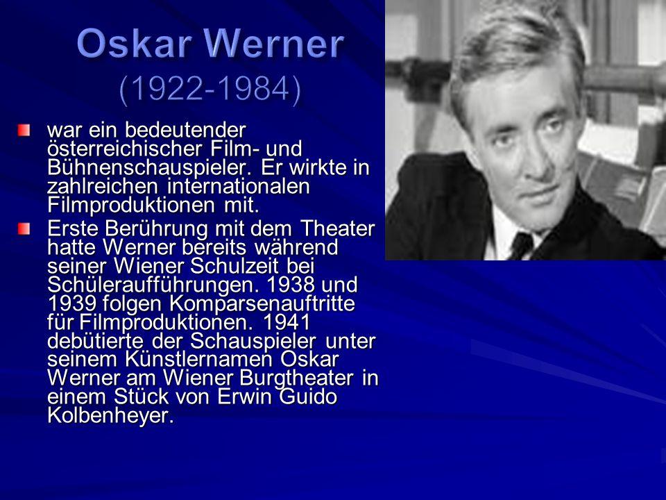 Oskar Werner (1922-1984)