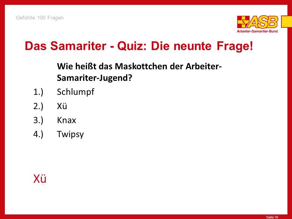 Das Samariter - Quiz: Die neunte Frage!