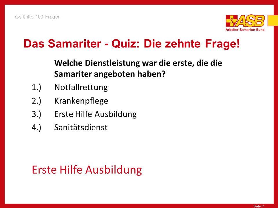 Das Samariter - Quiz: Die zehnte Frage!