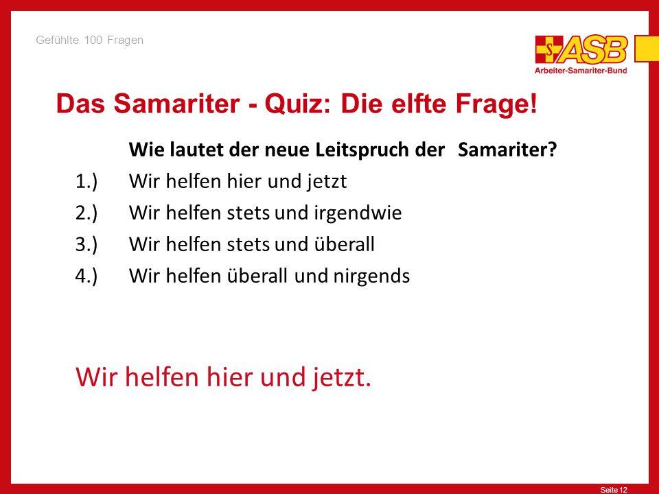 Das Samariter - Quiz: Die elfte Frage!