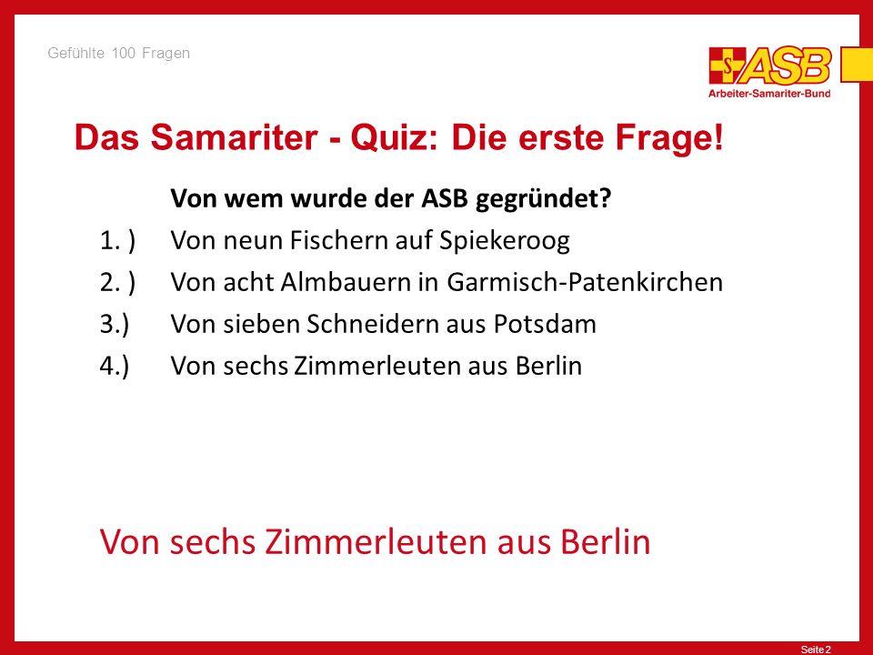 Das Samariter - Quiz: Die erste Frage!