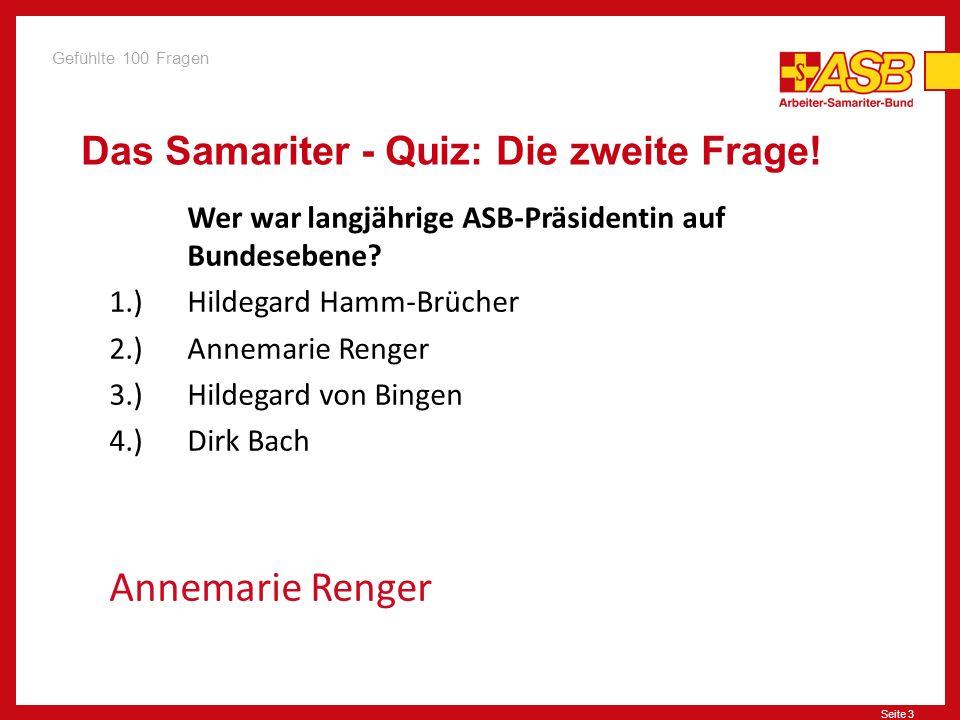 Das Samariter - Quiz: Die zweite Frage!
