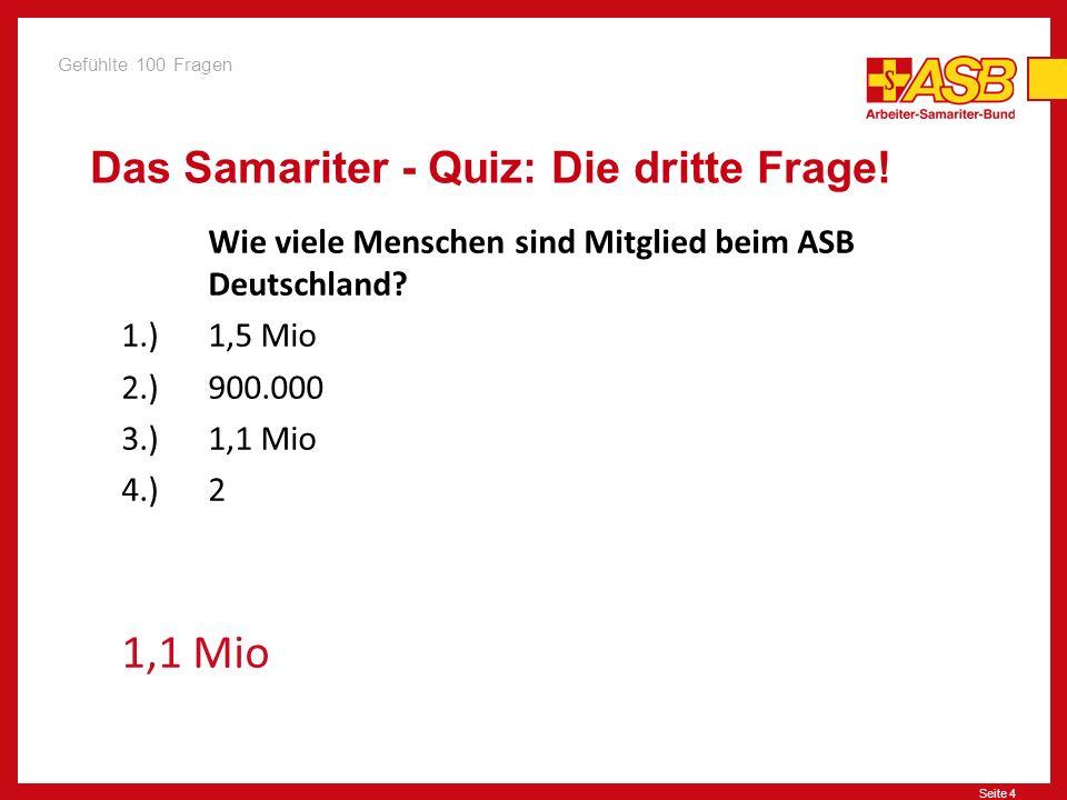 Das Samariter - Quiz: Die dritte Frage!